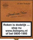 Jacob Van Meer Sigaren Superior Quality Mini Robusto